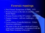 forensic meetings