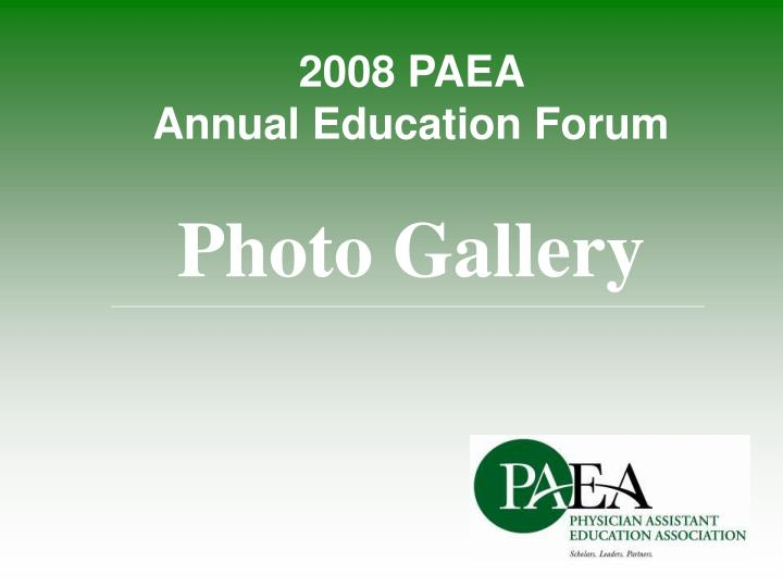 2008 paea annual education forum photo gallery n.