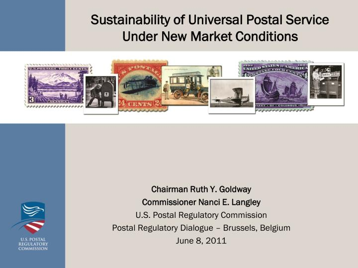 sustainability of universal postal service under new market conditions n.