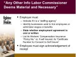 any other info labor commissioner deems material and necessary