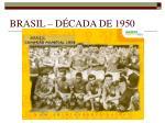 brasil d cada de 19501