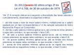 dl 2012 janeiro 83 altera artigo 2 da lei n 6 708 de 30 de outubro de 1979