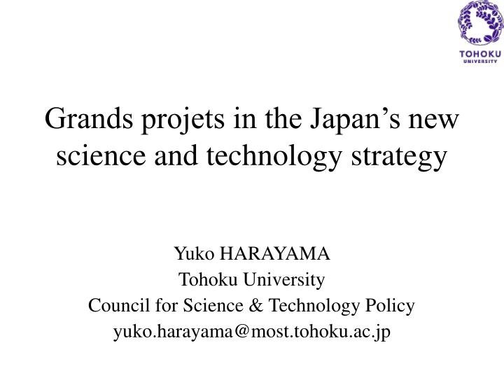 grands projets in the japan s new science and technology strategy n.