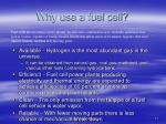 why use a fuel cell