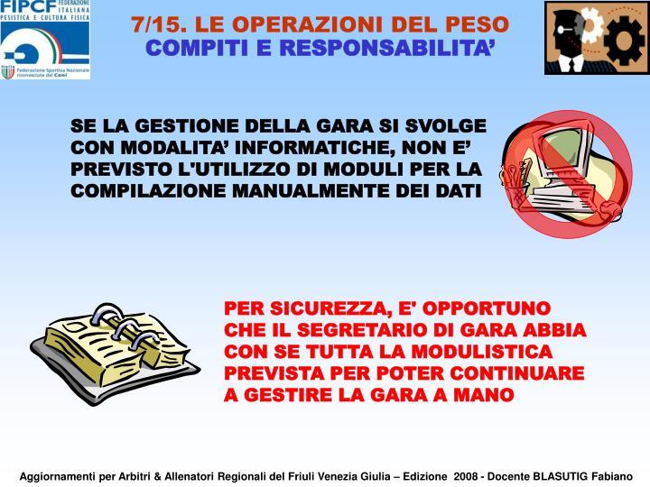 7/15. LE OPERAZIONI DEL PESO