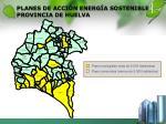 planes de acci n energ a sostenible provincia de huelva