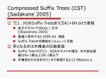compressed suffix trees cst sadakane 2005