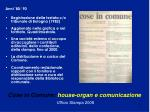 cose in comune house organ e comunicazione ufficio stampa 20081