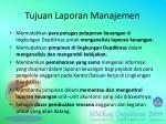 tujuan laporan manajemen