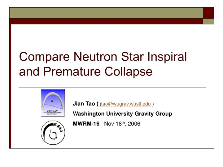 compare neutron star inspiral and premature collapse n.