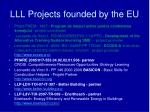 lll p rojects founded by the eu