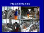 practical training