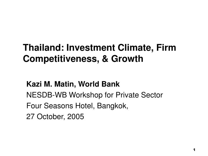 thailand investment climate firm competitiveness growth n.