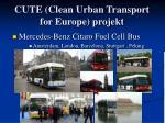 cute clean urban transport for europe projekt