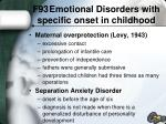 f93 emotional disorders with specific onset in childhood