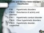 hyperkinetic and attention deficit disorders classification
