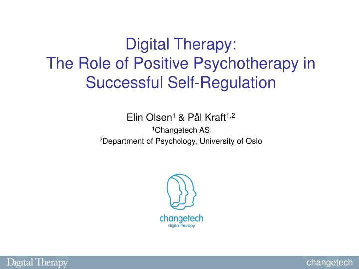 digital therapy the role of positive psychotherapy in successful self regulation n.