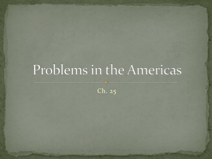 problems in the americas n.