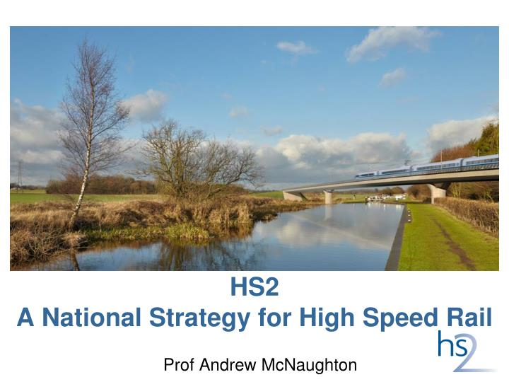 hs2 a national strategy for high speed rail n.