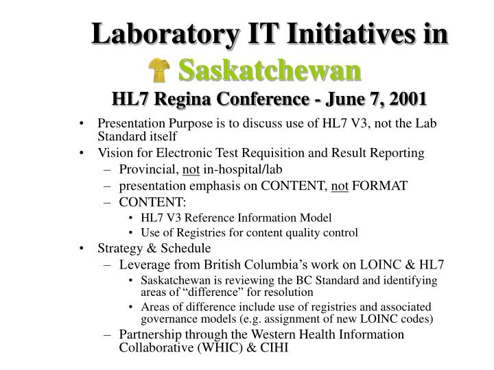 laboratory it initiatives in saskatchewan hl7 regina conference june 7 2001 n.