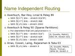 name independent routing