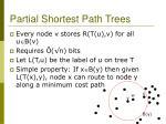 partial shortest path trees