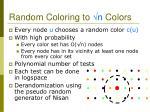 random coloring to n colors