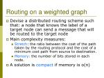 routing on a weighted graph