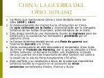 china la guerra del opio 1839 1842