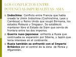 los conflictos entre potencias imperialistas asia