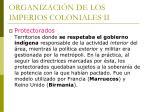 organizaci n de los imperios coloniales ii