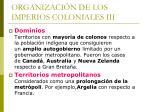 organizaci n de los imperios coloniales iii