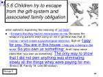 5 6 children try to escape from the gift system and associated family obligation