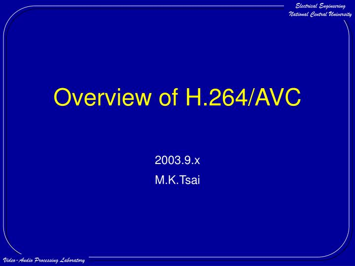 overview of h 264 avc n.
