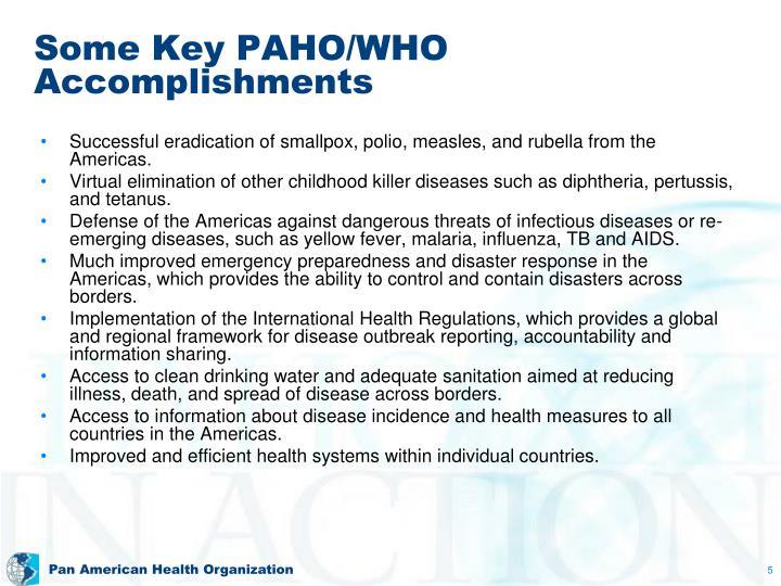 Some Key PAHO/WHO Accomplishments