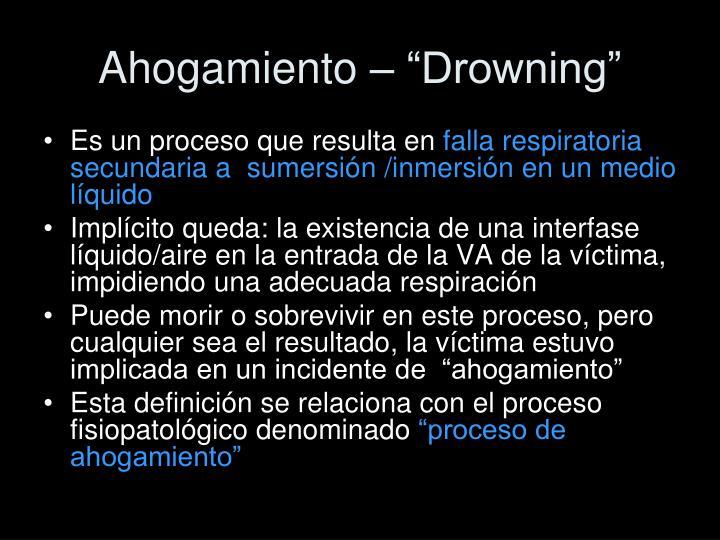 "Ahogamiento – ""Drowning"""