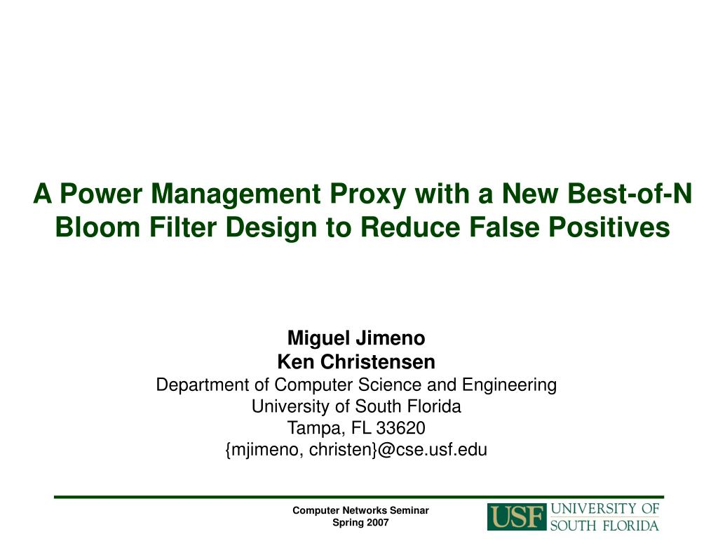 PPT - A Power Management Proxy with a New Best-of-N Bloom Filter