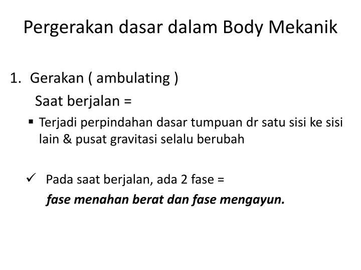Pergerakan dasar dalam Body Mekanik