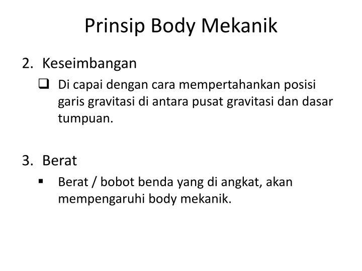 Prinsip Body Mekanik
