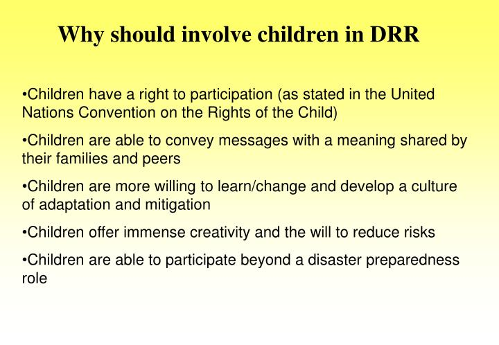 Why should involve children in DRR