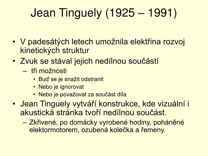 Jean Tinguely (1925 – 1991)