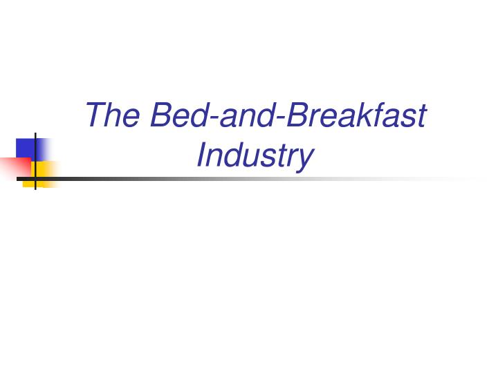The Bed-and-Breakfast Industry