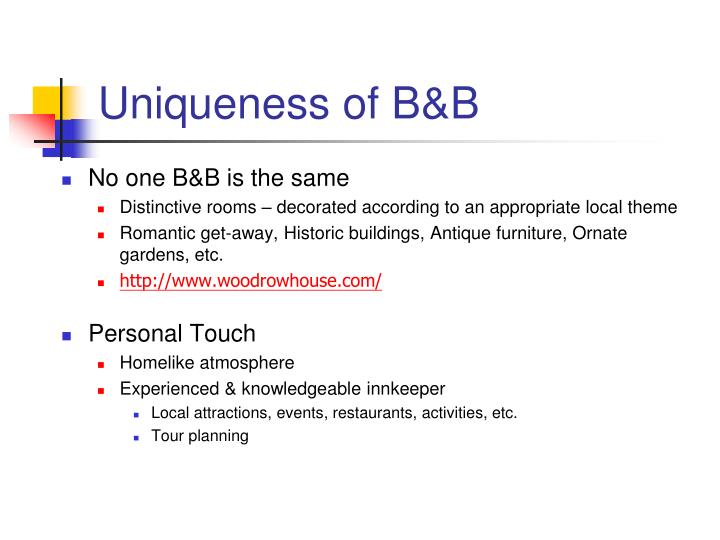 Uniqueness of B&B