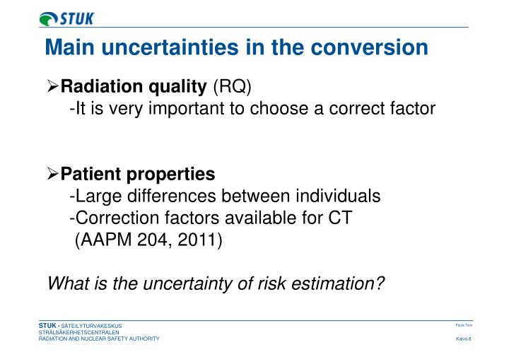 Main uncertainties in the conversion