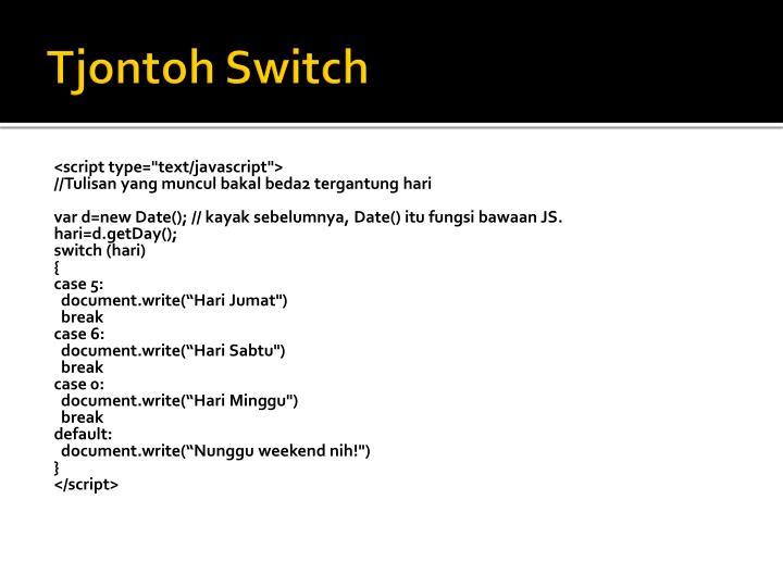 Tjontoh Switch