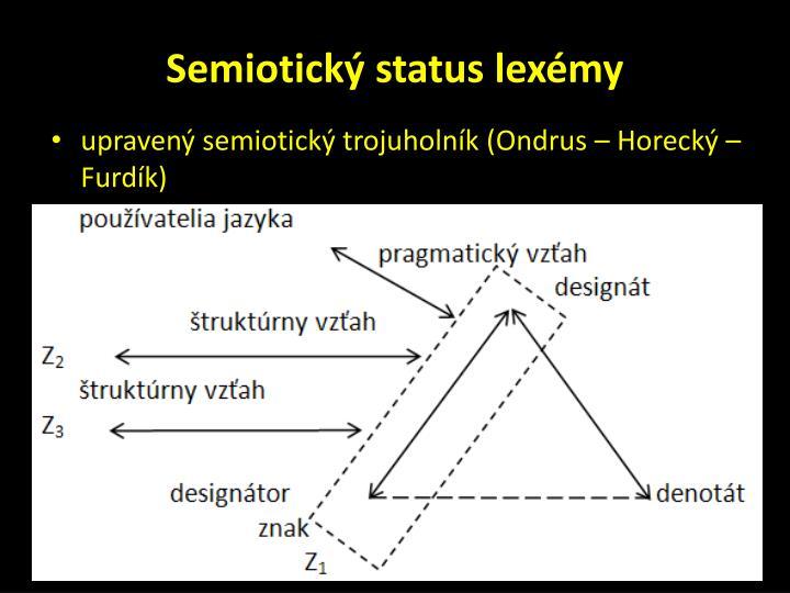 Semiotick status lex my1