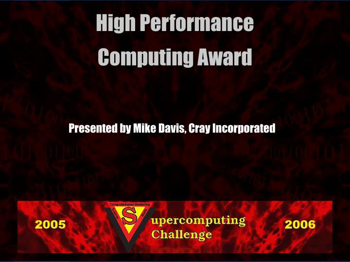 Presented by Mike Davis, Cray Incorporated