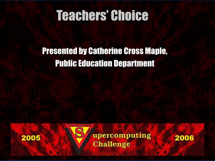 Presented by Catherine Cross Maple,