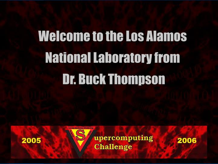 Welcome to the Los Alamos National Laboratory from