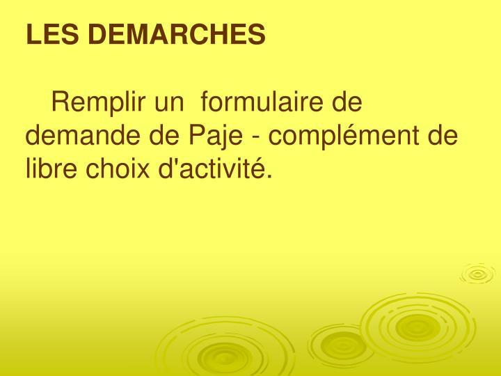 LES DEMARCHES